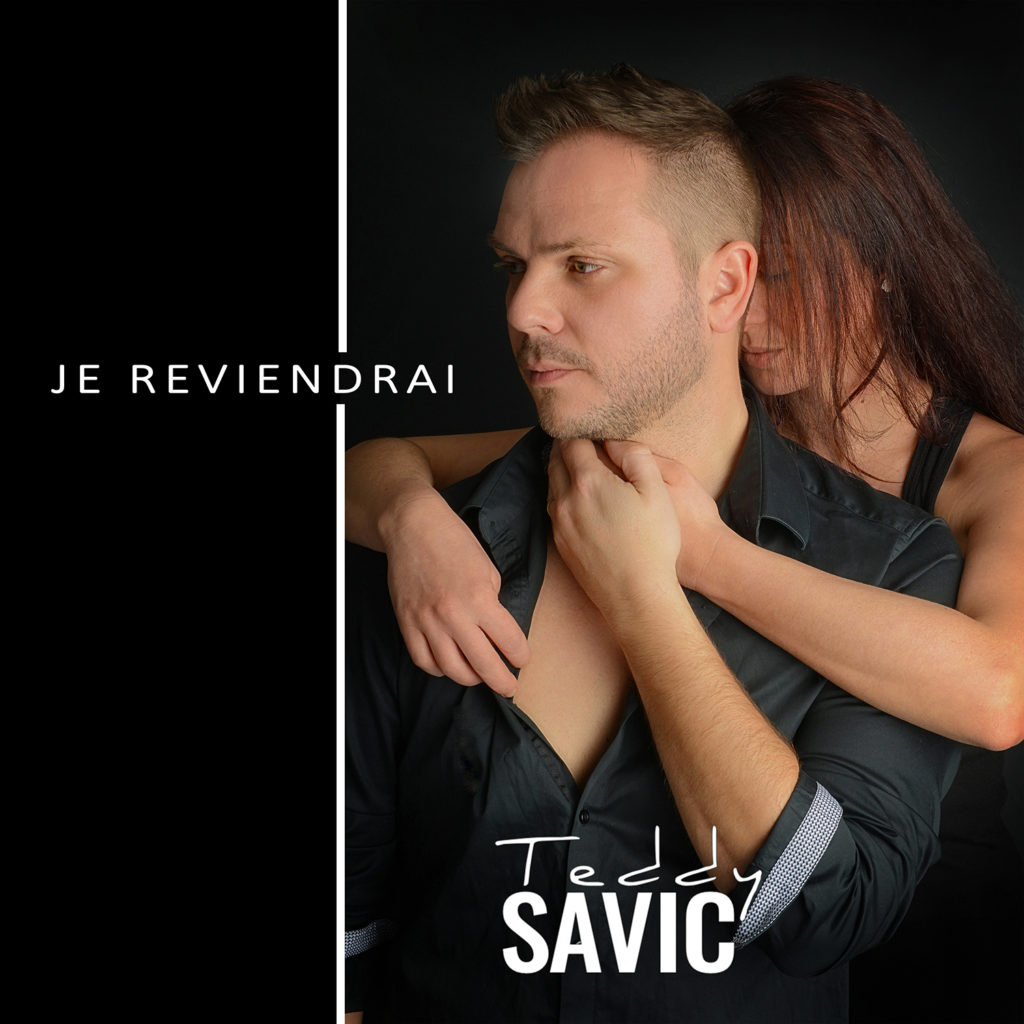Teddy Savic & Joanna Balamproductions – Je reviendrai